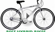 Best Hybrid Bikes w/ Reviews (MUST READ) - 2015